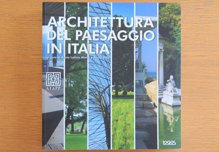 Architettura del Paesaggio in italia, Logos, 2011