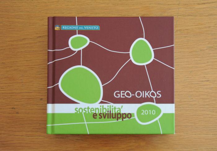 Geo-Oikos, Sostenibilità e Sviluppo, 2010